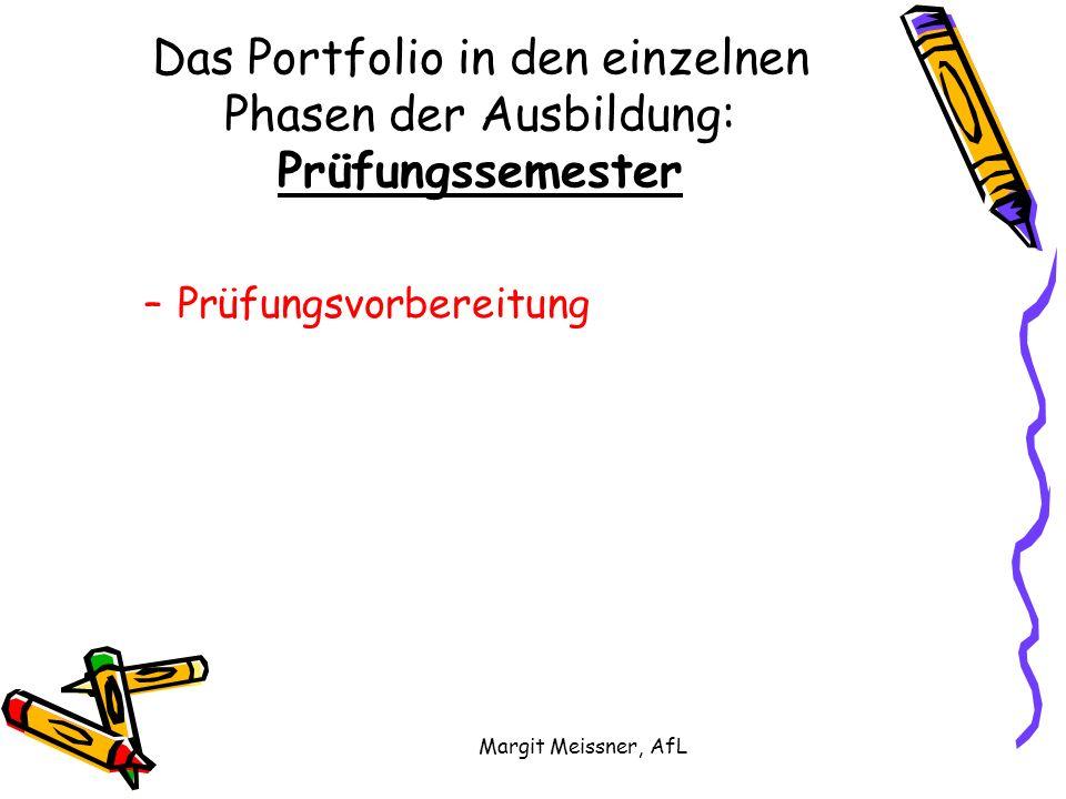 Das Portfolio in den einzelnen Phasen der Ausbildung: Prüfungssemester