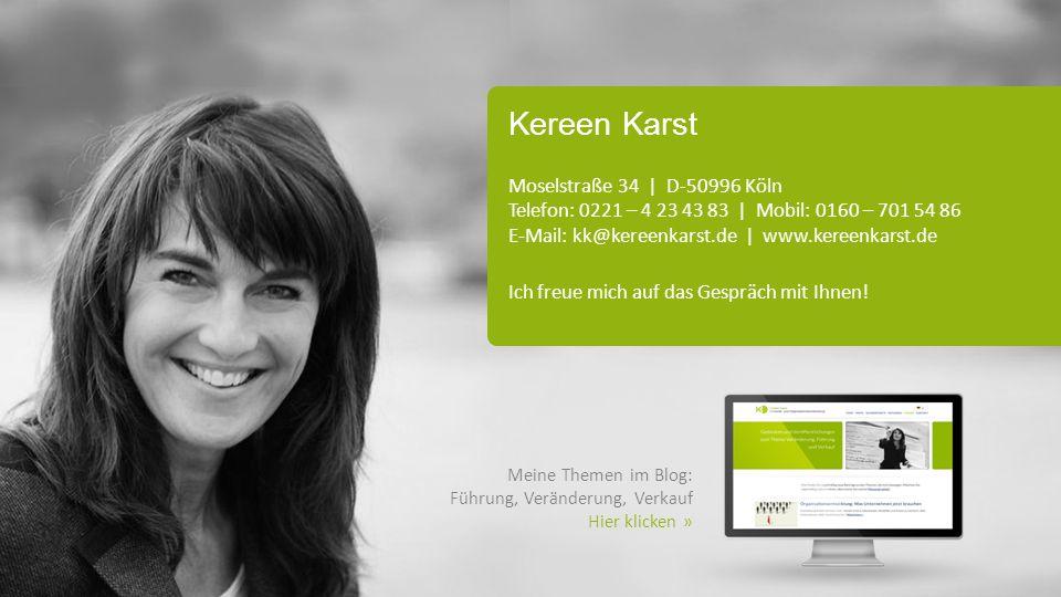 Kereen Karst Moselstraße 34 | D-50996 Köln