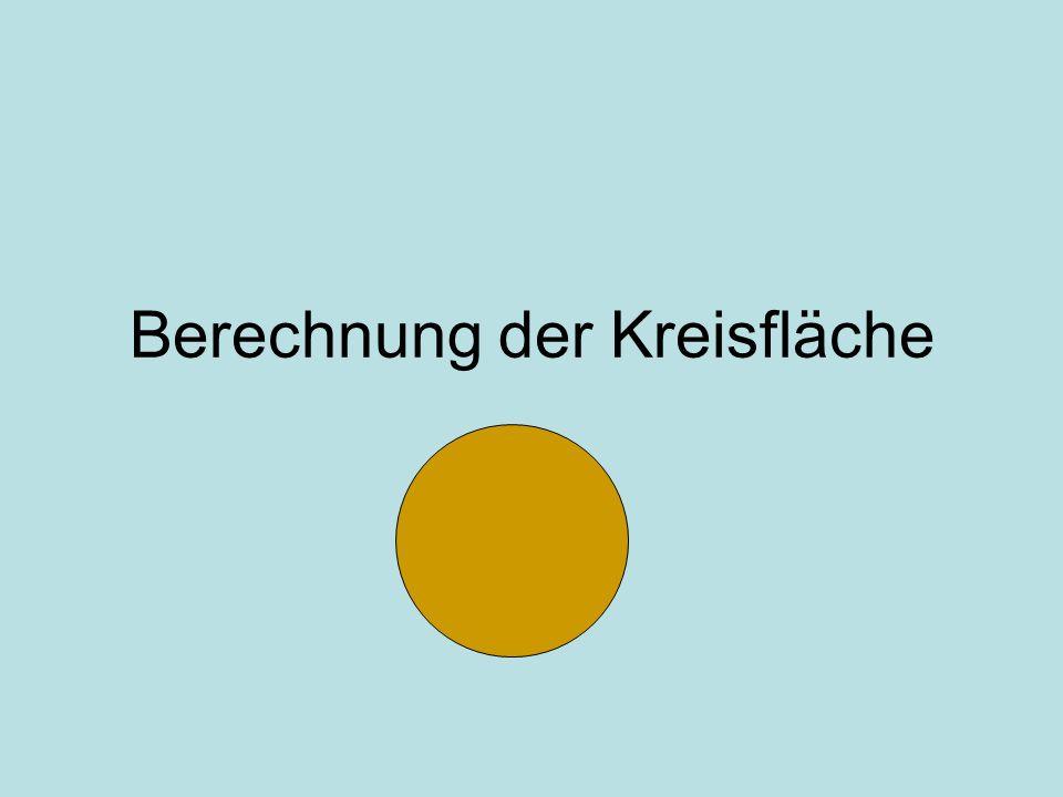 Berechnung der Kreisfläche