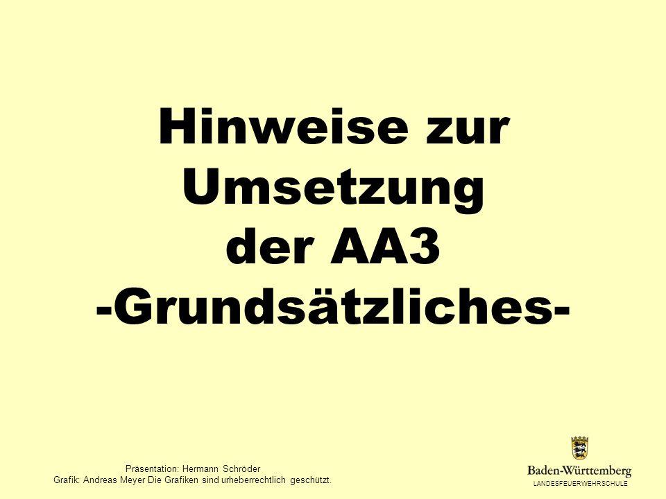 Hinweise zur Umsetzung der AA3 -Grundsätzliches-