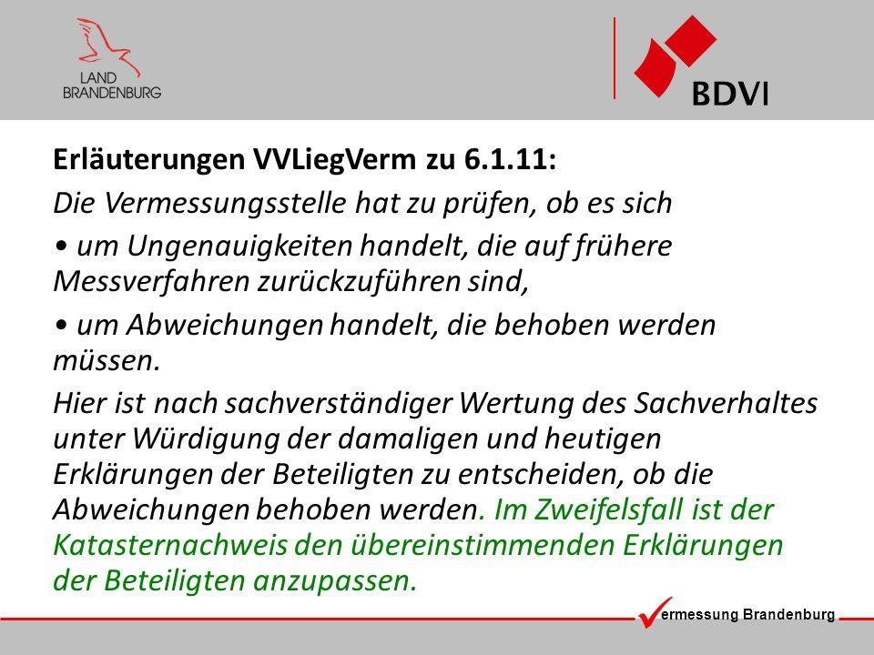 Erläuterungen VVLiegVerm zu 6.1.11: