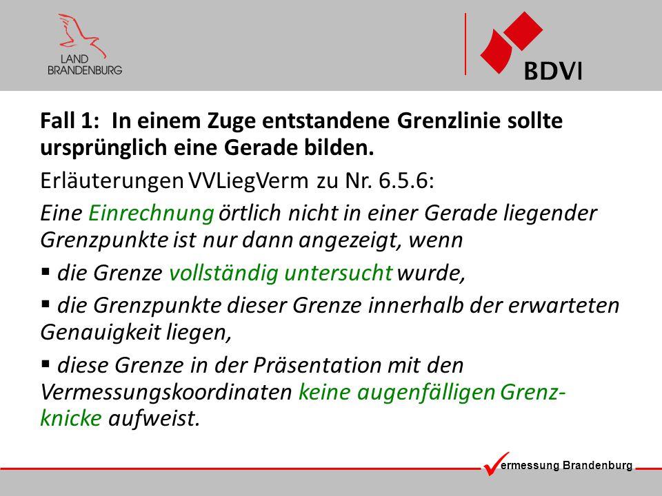 Erläuterungen VVLiegVerm zu Nr. 6.5.6: