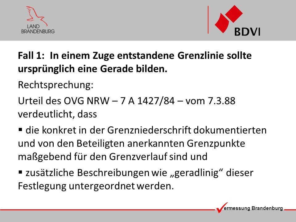 Urteil des OVG NRW – 7 A 1427/84 – vom 7.3.88 verdeutlicht, dass