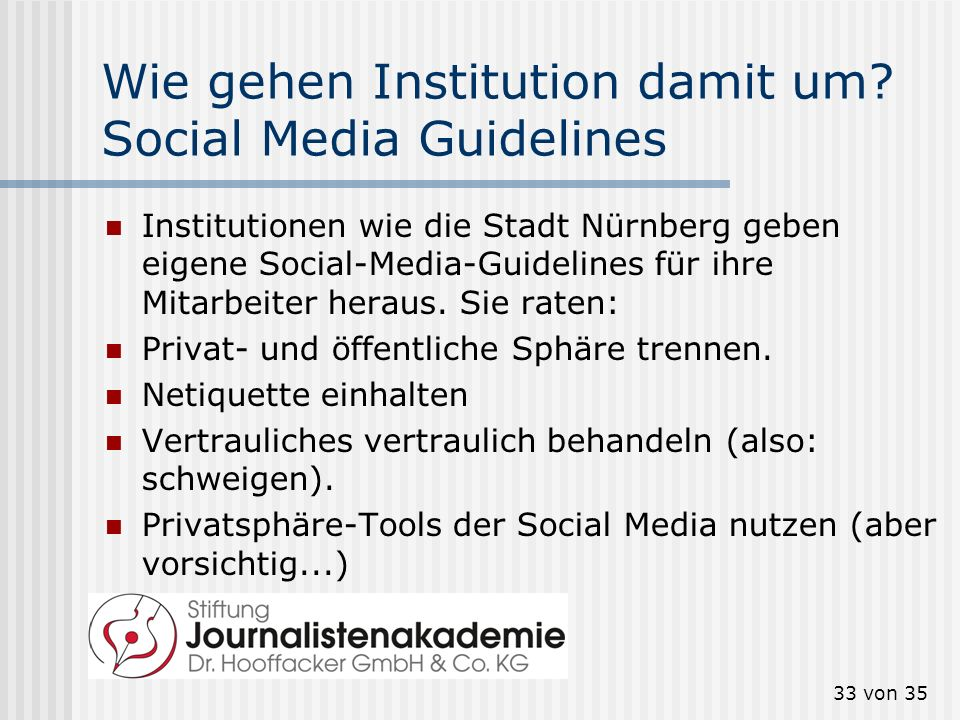 Wie gehen Institution damit um Social Media Guidelines