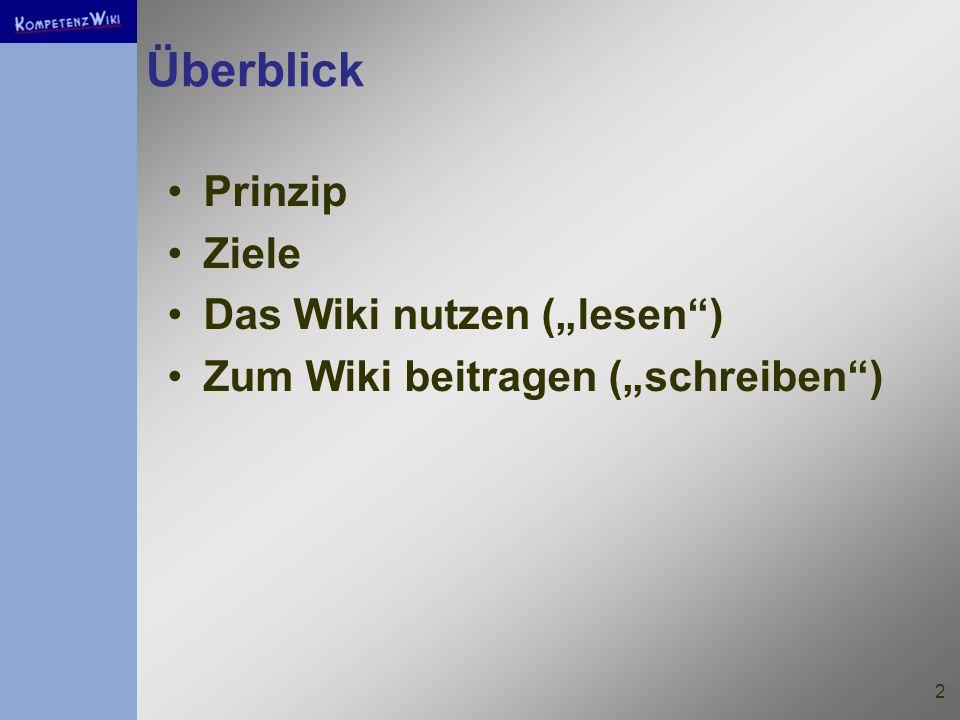 """Überblick Prinzip Ziele Das Wiki nutzen (""""lesen )"""
