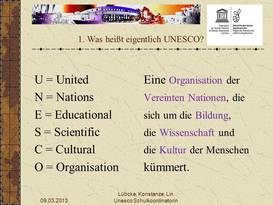 1. Was heißt eigentlich UNESCO