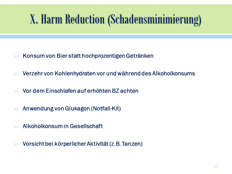 X. Harm Reduction (Schadensminimierung)
