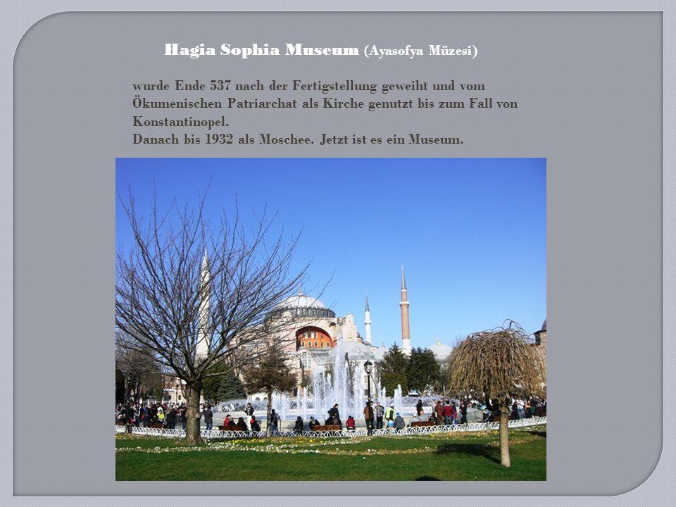 Hagia Sophia Museum (Ayasofya Müzesi)