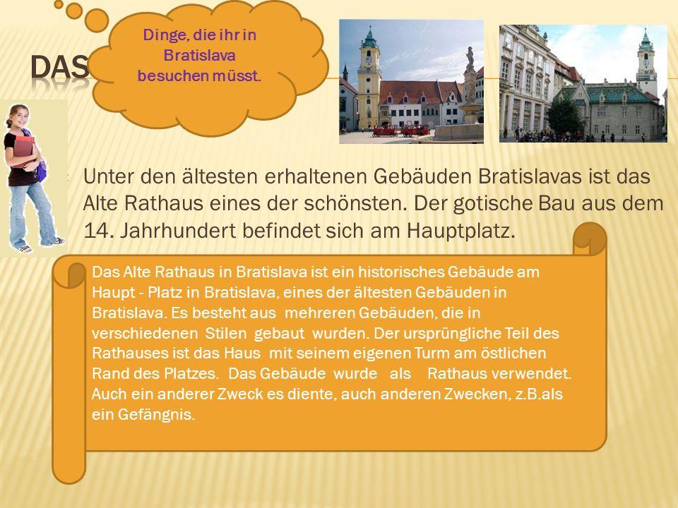 Dinge, die ihr in Bratislava besuchen müsst.