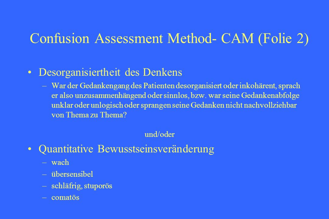Confusion Assessment Method- CAM (Folie 2)