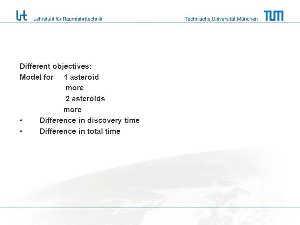 Different objectives: