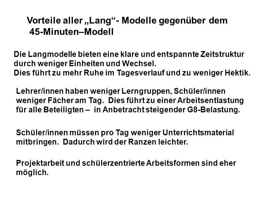 """Vorteile aller """"Lang - Modelle gegenüber dem 45-Minuten–Modell"""