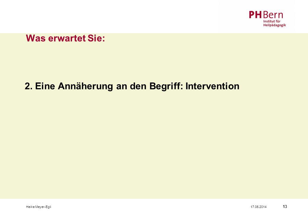 2. Eine Annäherung an den Begriff: Intervention