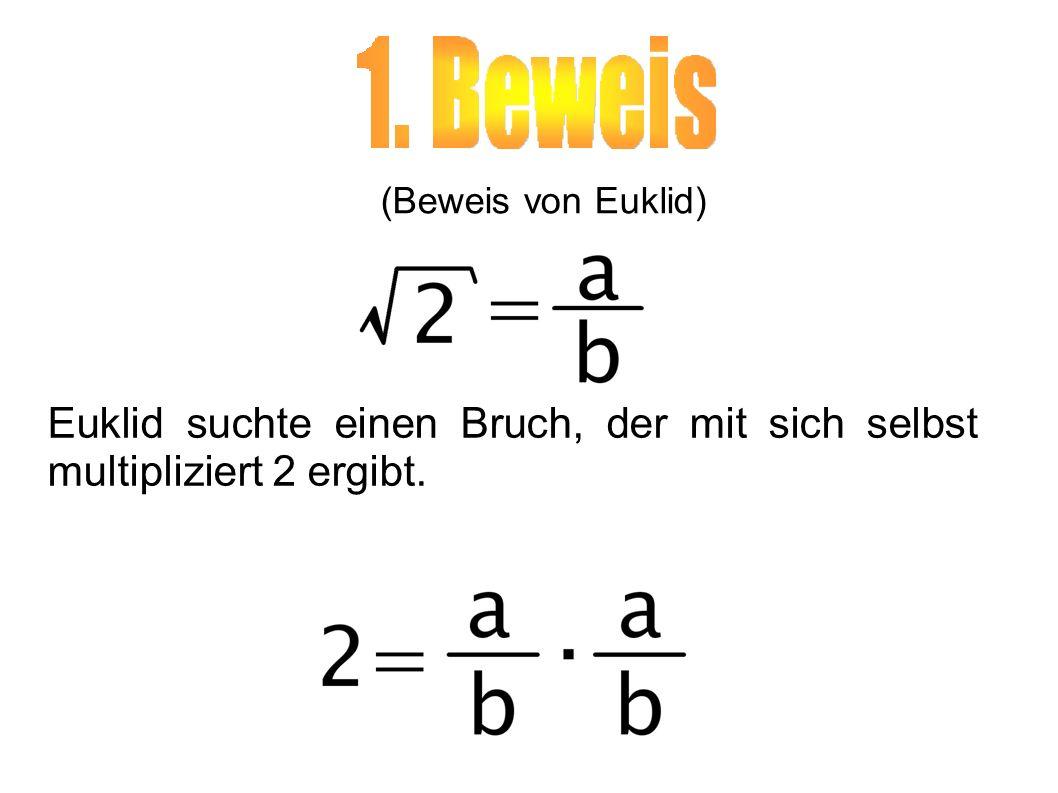 Euklid suchte einen Bruch, der mit sich selbst multipliziert 2 ergibt.
