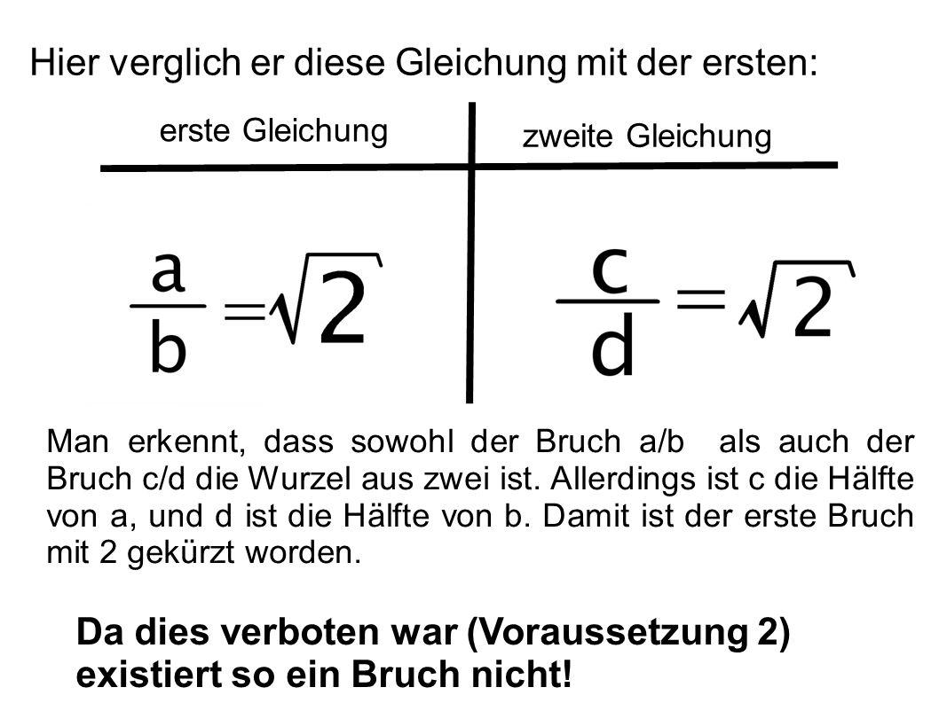 Hier verglich er diese Gleichung mit der ersten: