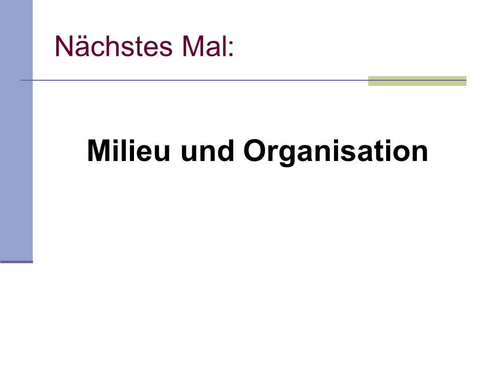 Milieu und Organisation