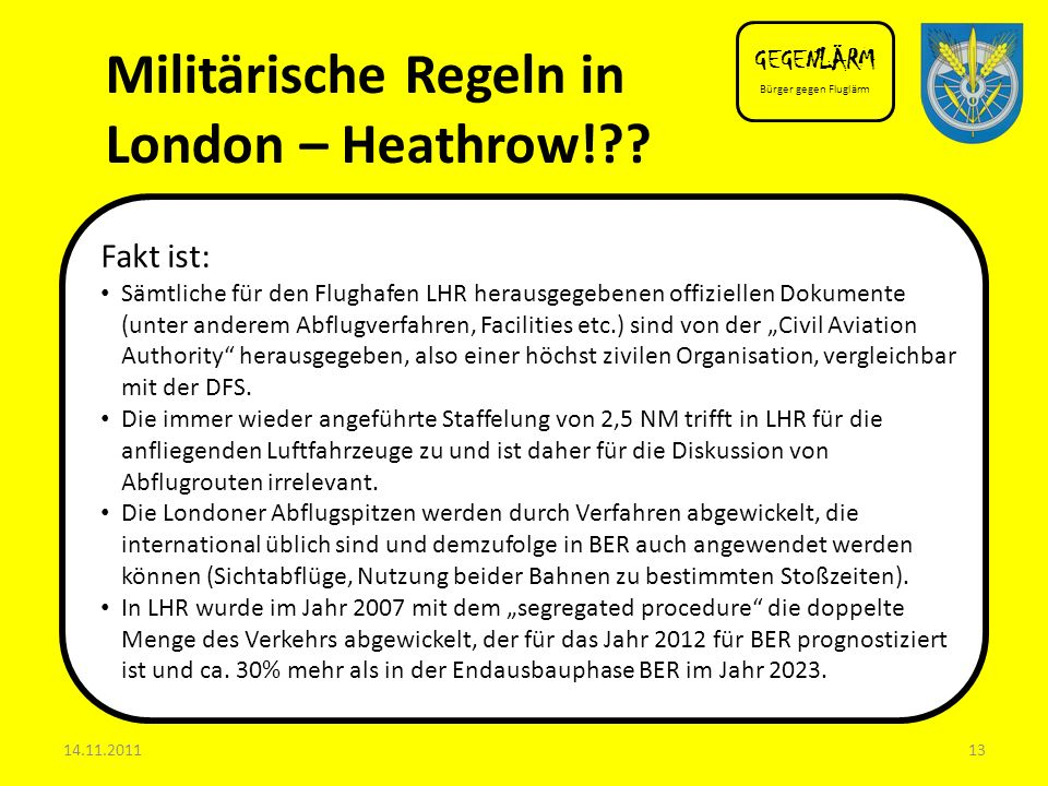 Militärische Regeln in London – Heathrow!