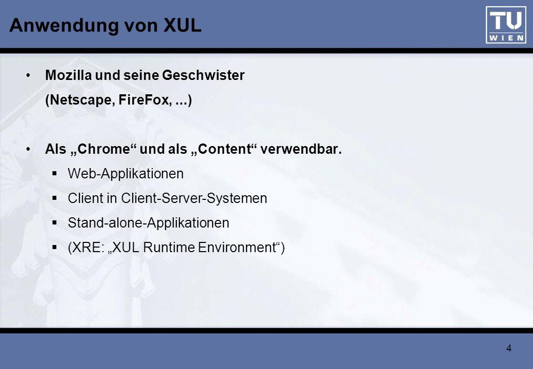 Anwendung von XUL Mozilla und seine Geschwister