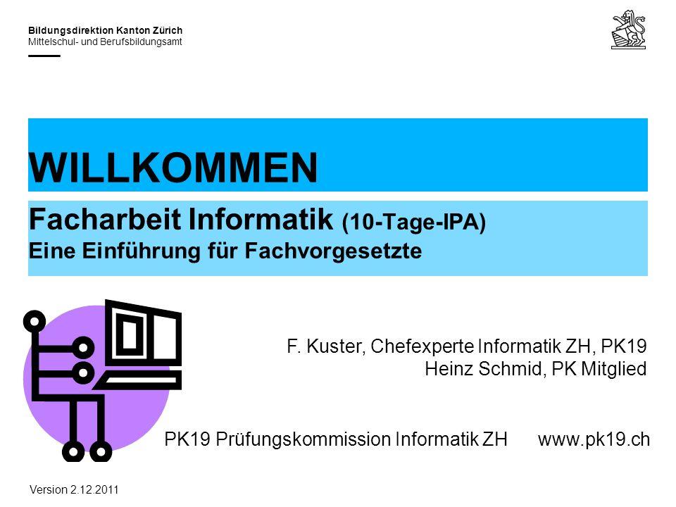 30.03.2017 WILLKOMMEN. Facharbeit Informatik (10-Tage-IPA) Eine Einführung für Fachvorgesetzte.