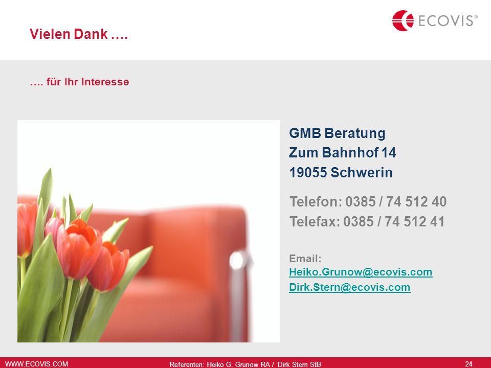 Referenten: Heiko G. Grunow RA / Dirk Stern StB
