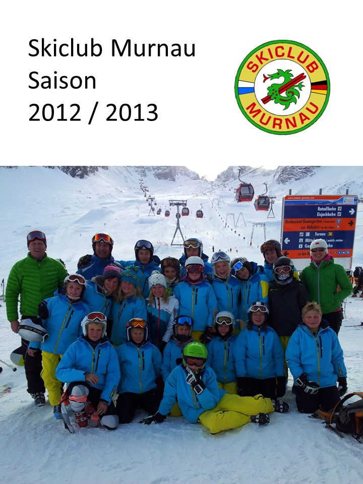 Skiclub Murnau Saison 2012 / 2013