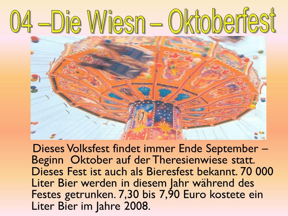 04 –Die Wiesn – Oktoberfest