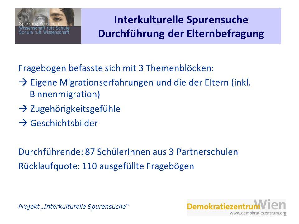 Interkulturelle Spurensuche Durchführung der Elternbefragung