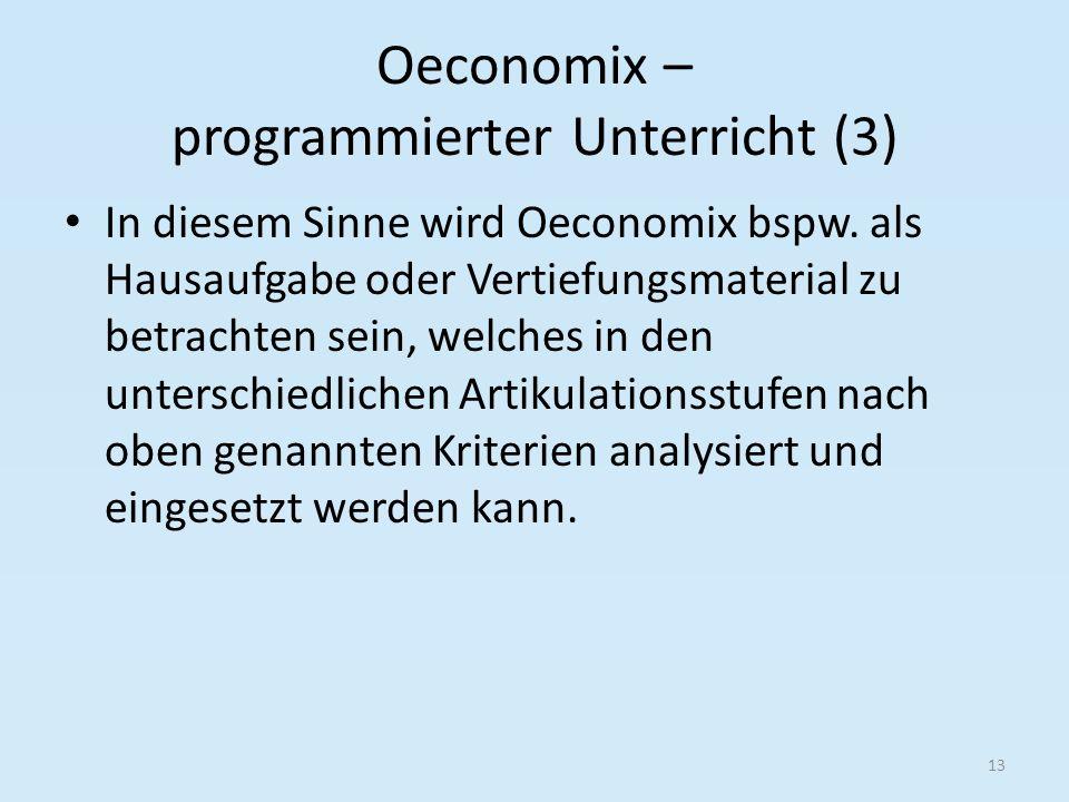 Oeconomix – programmierter Unterricht (3)