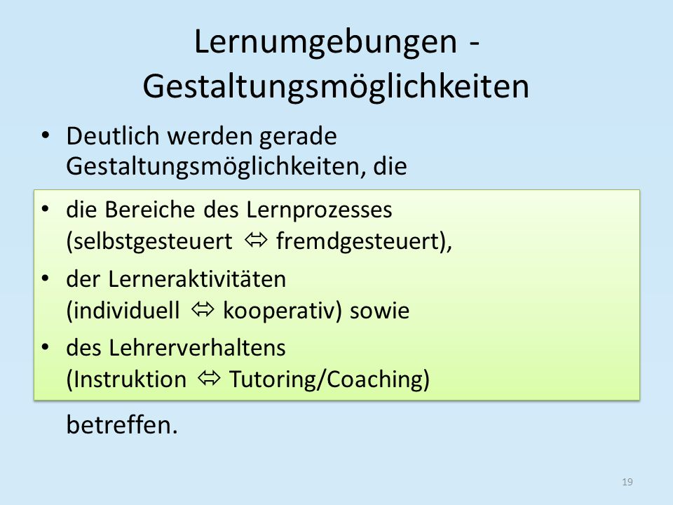 Lernumgebungen - Gestaltungsmöglichkeiten
