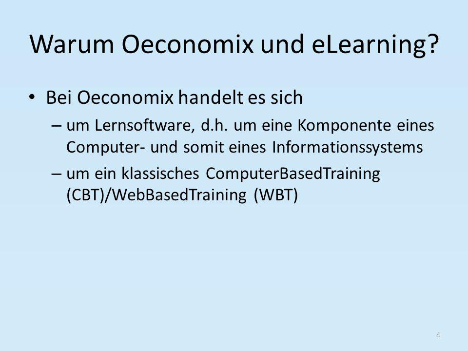 Warum Oeconomix und eLearning