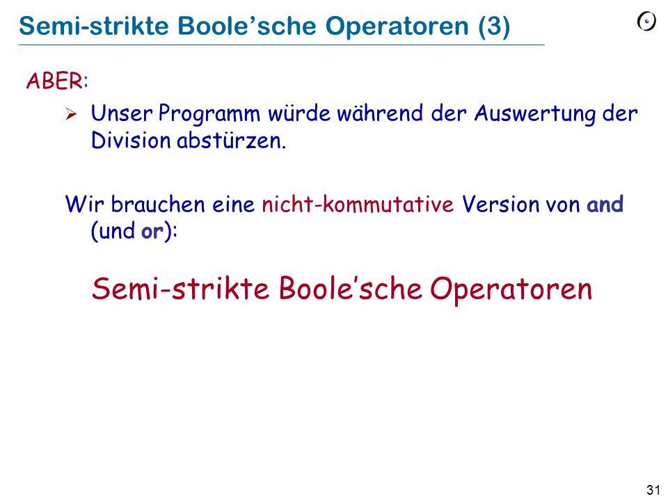 Semi-strikte Boole'sche Operatoren (3)