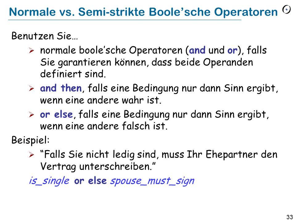Normale vs. Semi-strikte Boole'sche Operatoren