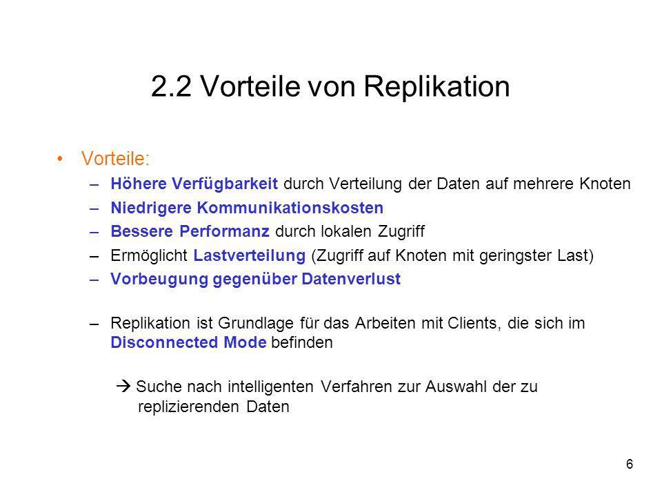 2.2 Vorteile von Replikation