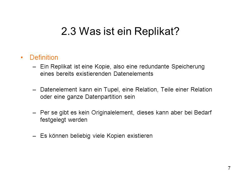 2.3 Was ist ein Replikat Definition
