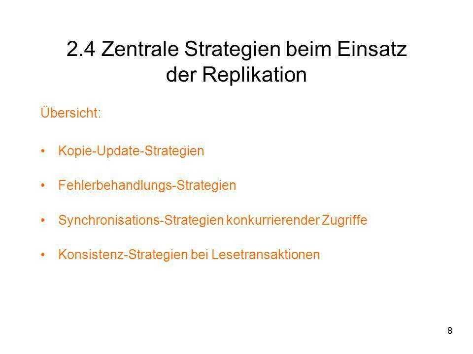 2.4 Zentrale Strategien beim Einsatz der Replikation