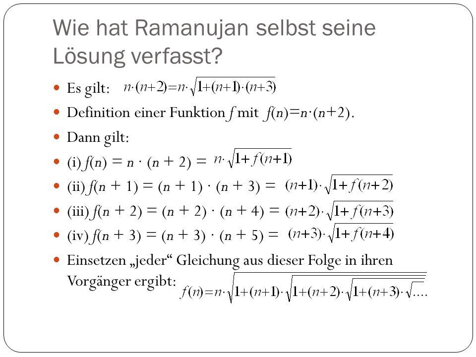 Wie hat Ramanujan selbst seine Lösung verfasst