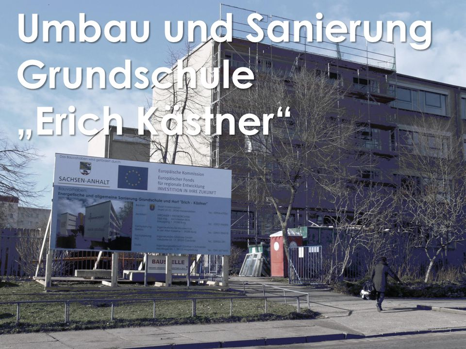"""Umbau und Sanierung Grundschule """"Erich Kästner"""