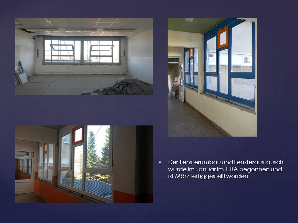 Der Fensterumbau und Fensteraustausch wurde im Januar im 1
