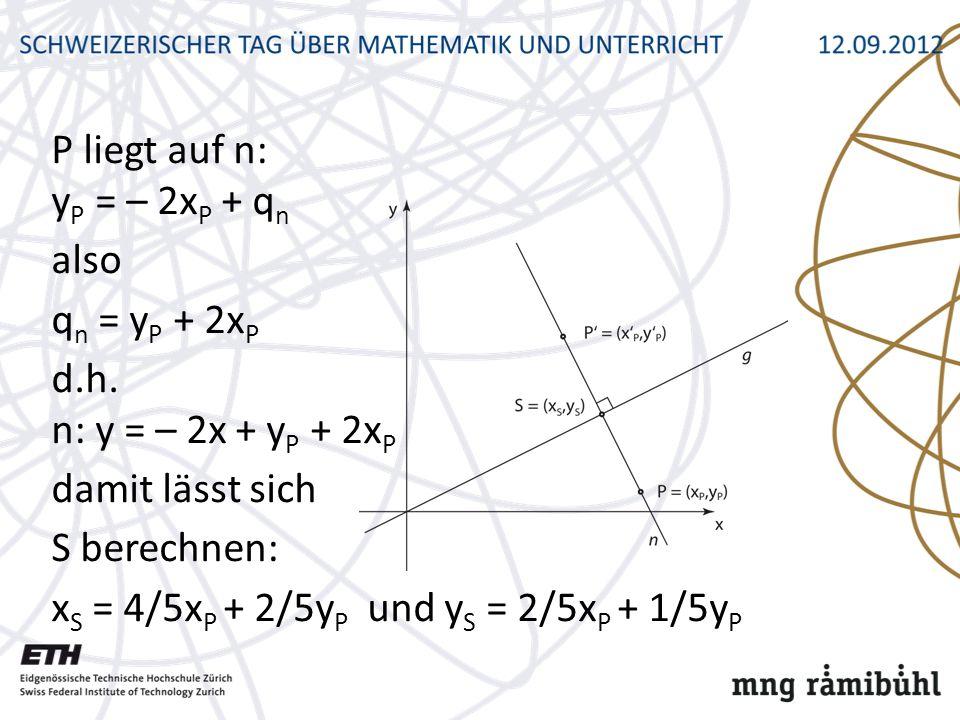 P liegt auf n: yP = – 2xP + qn also qn = yP + 2xP d. h