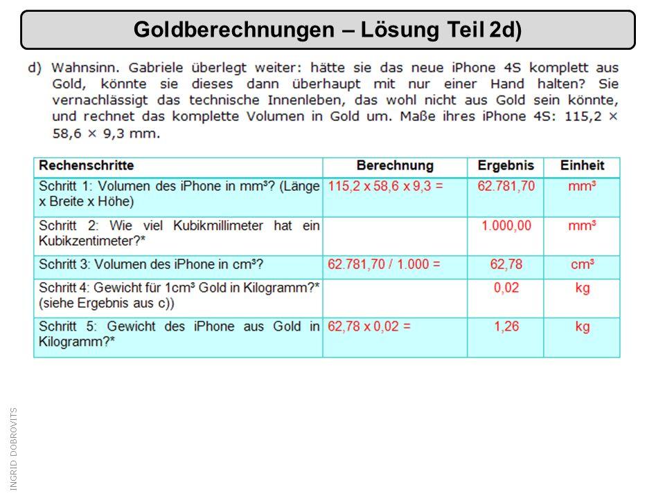 Goldberechnungen – Lösung Teil 2d)