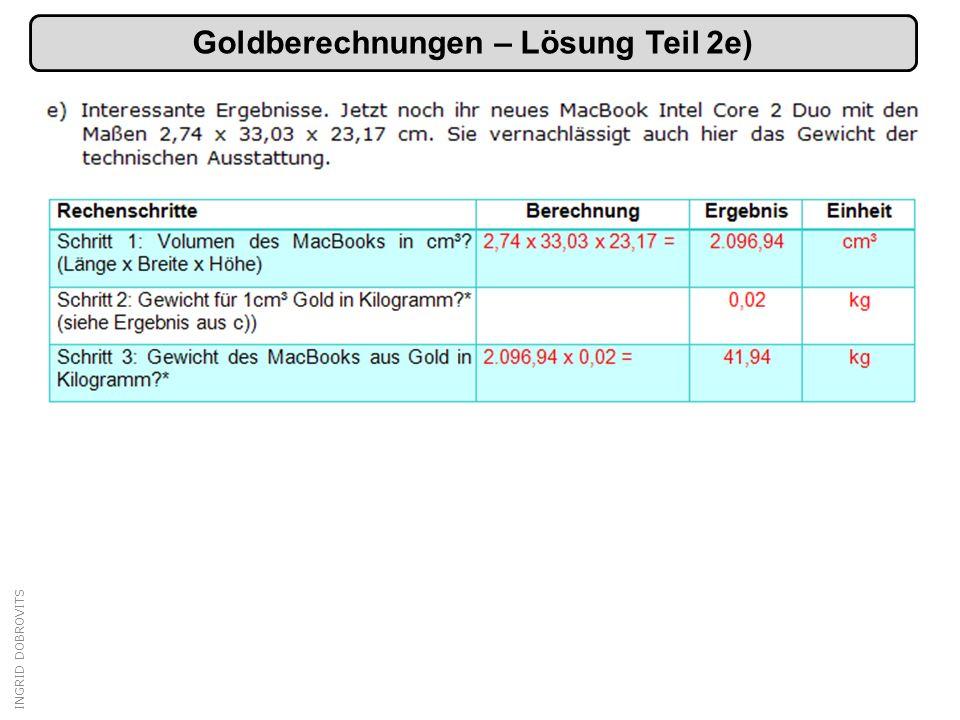 Goldberechnungen – Lösung Teil 2e)
