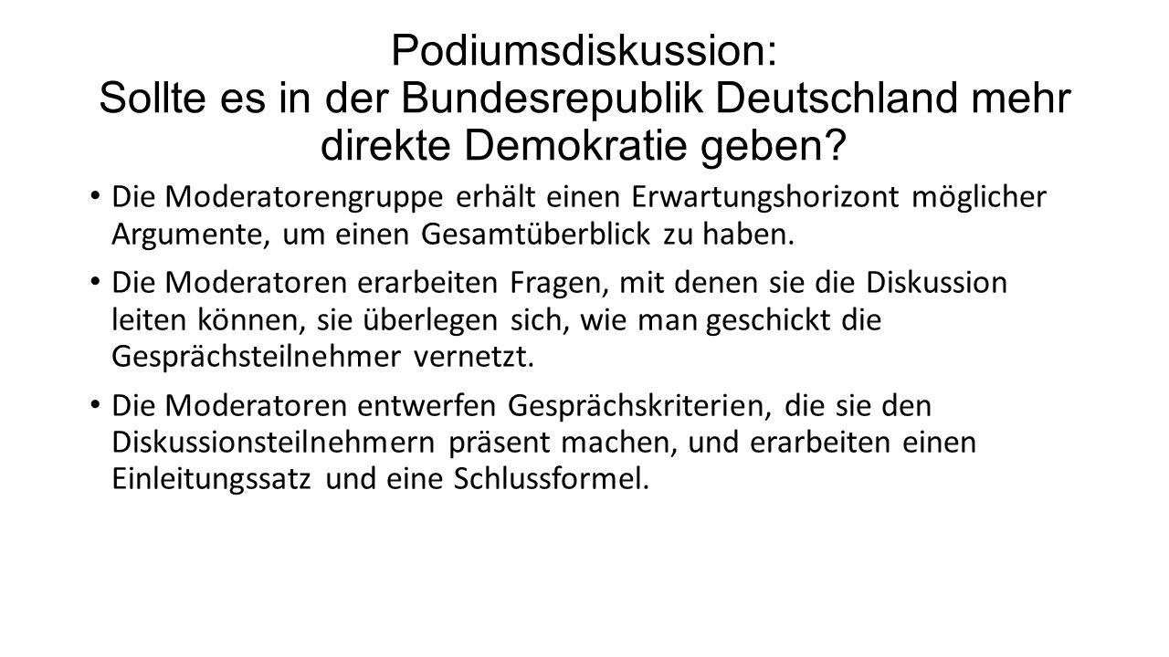 Podiumsdiskussion: Sollte es in der Bundesrepublik Deutschland mehr direkte Demokratie geben