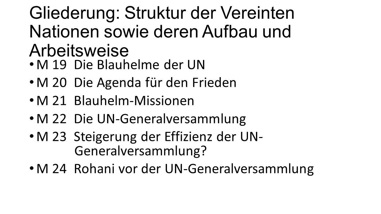 Gliederung: Struktur der Vereinten Nationen sowie deren Aufbau und Arbeitsweise
