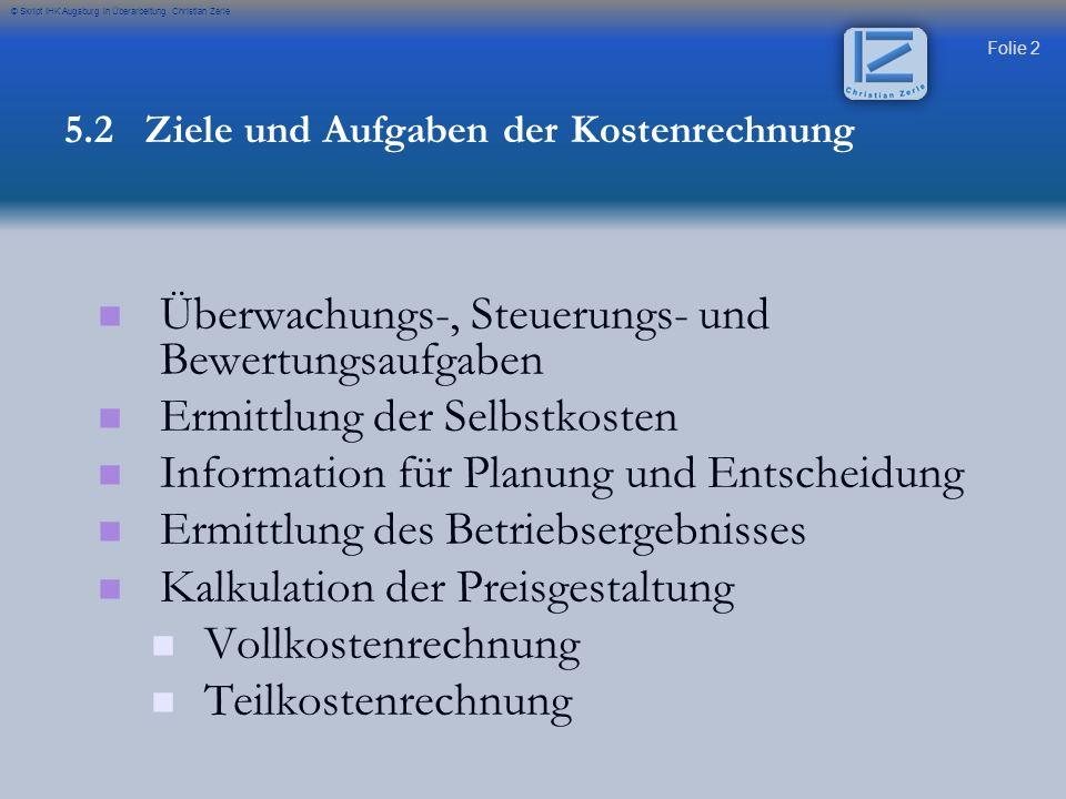 Überwachungs-, Steuerungs- und Bewertungsaufgaben