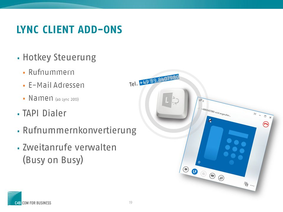 LYNC CLIENT ADD-ONS Hotkey Steuerung TAPI Dialer