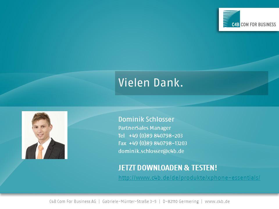 Vielen Dank. JETZT DOWNLOADEN & TESTEN! Dominik Schlosser