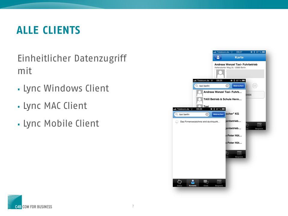 ALLE CLIENTS Einheitlicher Datenzugriff mit Lync Windows Client