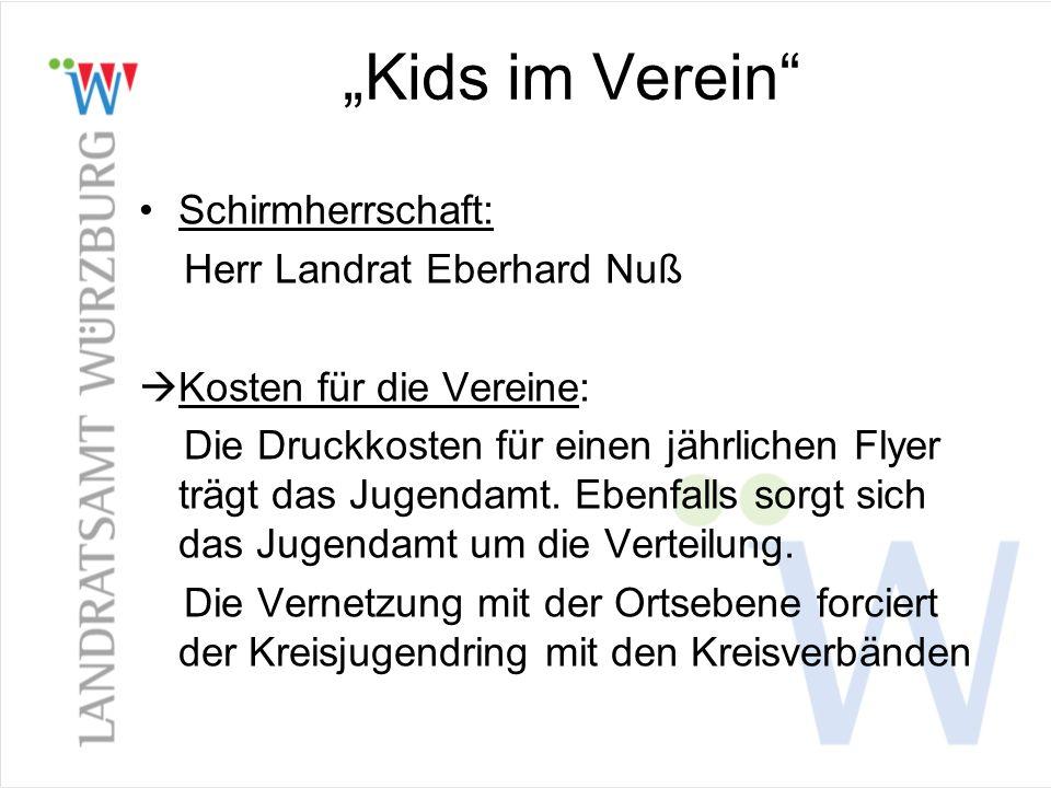 """""""Kids im Verein Schirmherrschaft: Herr Landrat Eberhard Nuß"""