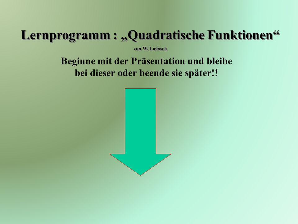 "Lernprogramm : ""Quadratische Funktionen"
