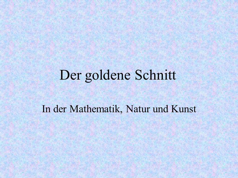 In der Mathematik, Natur und Kunst